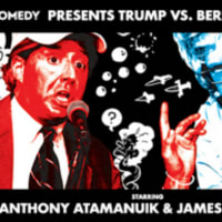Moontower Comedy and Paramount Social presents Trump vs. Bernie - Clash of the Titans feat. Anthony Atamanuik & James Adomian