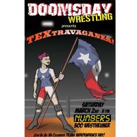 "doomsday Wrestling presents ""TEXtravaganza"""