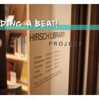 "Performance art: ""Adding a Beat: Hirsch Library Project"""