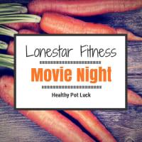 """Lonestar Fitness hosts """"Healthy Outdoor Movie Screening and Potluck"""""""