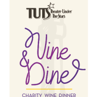 "Theatre Under The Stars' ""Vine and Dine"" Charity Wine Dinner"