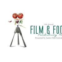 Austin Film Festival presents 15th Annual Film & Food Fundraising Party