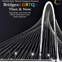 Bridges: LGBTQ+ Then and Now