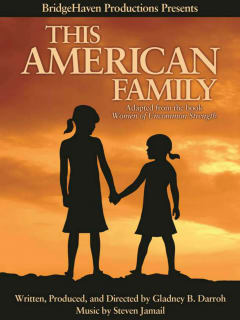 Gladney Darroh presents This American Family