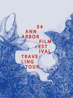 Rice University presents The 54th annual Ann Arbor Film Festival Tour
