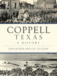 Dallas Historical Society presents Brown Bag Lecture Encore: Coppell, Texas- A History