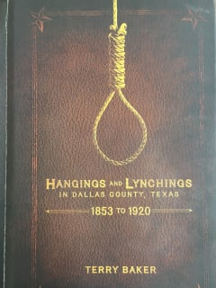 Dallas Historical Society presents Brown Bag Lecture: Hangings and Lynchings in Dallas County, Texas 1853-1920