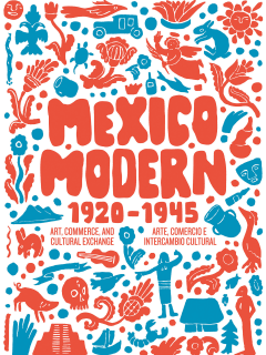 "Harry Ransom Center presents ""Mexico Modern: Art, Commerce, and Cultural Exchange, 1920–1945"" opening reception"