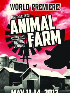MacTheatre presents <i>George Orwell's Animal Farm</i>