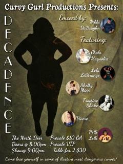 Curvy Gurl Productions presents Decadence