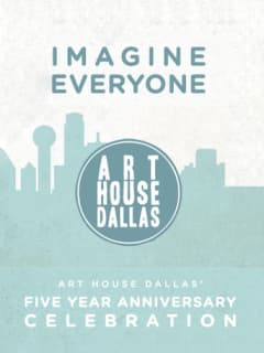 Art House Dallas 5th Anniversary