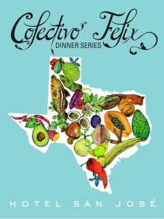 Hotel San Jose presents Colectivo Felix Dinner