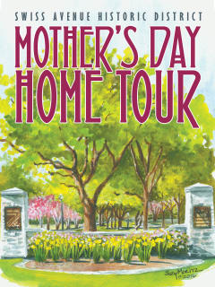 Swiss Avenue Historic District Mother's Day Home Tour 2016