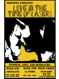 BooTown presents Love in the Time of Lasers