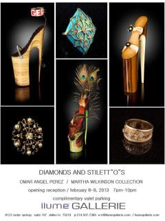 ilume Gallerie, Diamonds and Stilletos