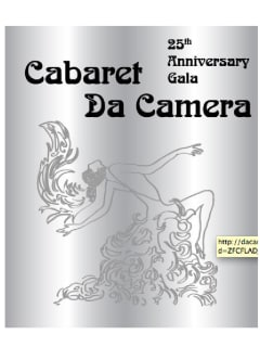 "Da Camera's 25th Anniversary Season Gala ""Cabaret Da Camera"""
