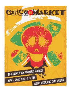"Rice University Farmers Market's ""Cinco De Market"""