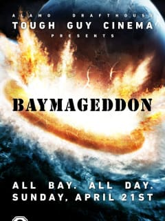 Poster for Tough Guy Cinema marathon Baymageddon at Drafthouse Ritz