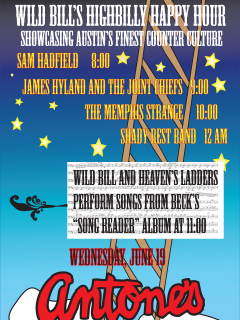 Wild Bill's Highbilly Happy Hour with Heaven's Ladders of Beck's Song Reader