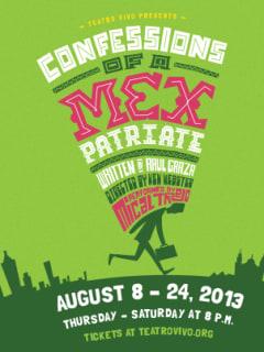 Teatro Vivo presents Confessions of a Mexpatriate