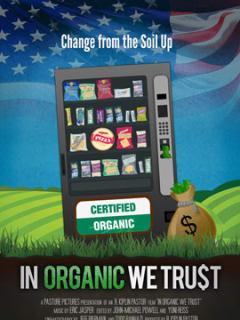 In Organic We Trust documentary poster