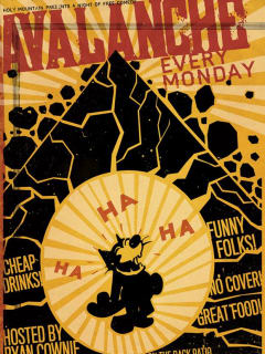 poster for Avalanche comedy happy hour at Holy Mountain with Ryan Cownie and Felix the cat