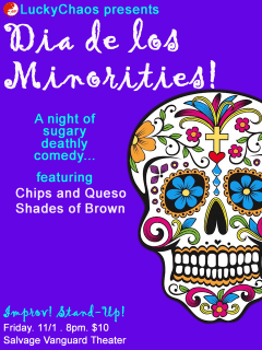 poster for LuckyChaos theater's performance Dia de Los Minorities
