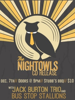 poster for the Nightowls CD release performance at Stubb's