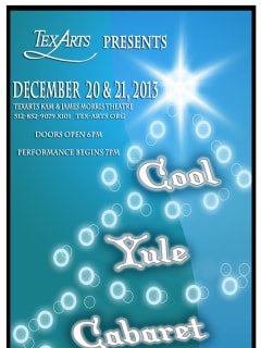 poster for TexARTS performance A Cool Yule Cabaret