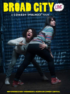poster for Broad City Live tour with Abbi Jacobson and Ilana Glazer