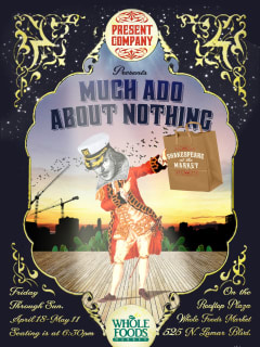 poster for Shakespeare at the Market show Much Ado About Nothing