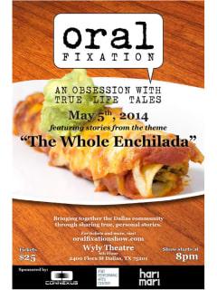 Oral Fixation presents The Whole Enchilada