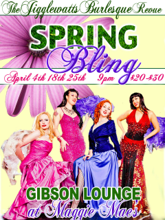 poster for Jigglewatts Burlesque Revue spring fling show