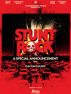 poster for Stunt Rock Screening courtesy of FunFunFun Fest
