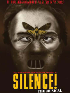 poster for Silence! The Musical by Doctuh Mistuh Productions