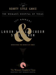 Woman's Hospital of Texas 11th Annual Labor Day Luncheon and Style Show