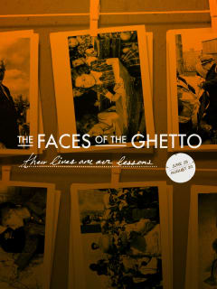 Dallas Holocaust Museum presents Faces of the Ghetto: Their Lives Are Our Lesson