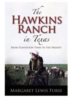 Book reading and signing: The Hawkins Ranch in Texas by Margaret Furse