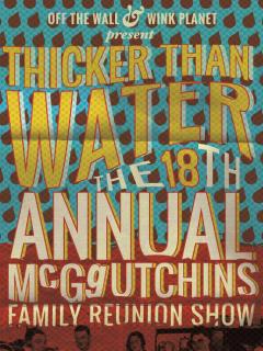18th Annual Thicker Than Water November 2014