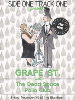 Side One Track One Presents - Grape St - November 2014