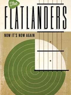 The Flatlanders: Now It's Now Again by John T. Davis - Cover CROPPED - 2014