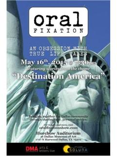 Oral Fixation presents Destination America