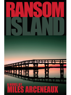 Book reading and signing: Ransom Island by Miles Arceneaux