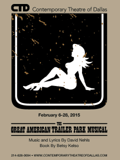 Contemporary Theatre of Dallas presents The Great American Trailer Park Musical