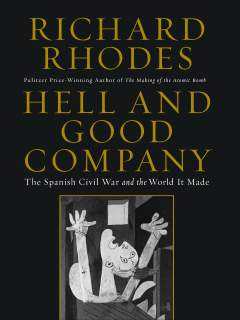Richard Rhodes - Hell and Good Company