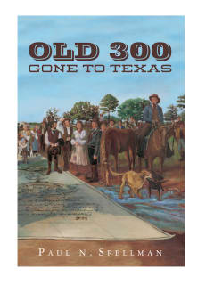 "Jerry & Marvy Finger Lecture Series: ""The Old 300: Gone to Texas"" by Paul Spellman"