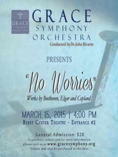"Grace Symphony Orchestra presents ""No Worries"""