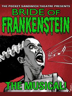 Bride of Frankenstein - The Musical