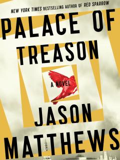 Palace of Treason - Jason Matthews