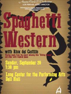 The Austin Civic Orchestra presents A Spaghetti Western Concert with Rick del Castillo